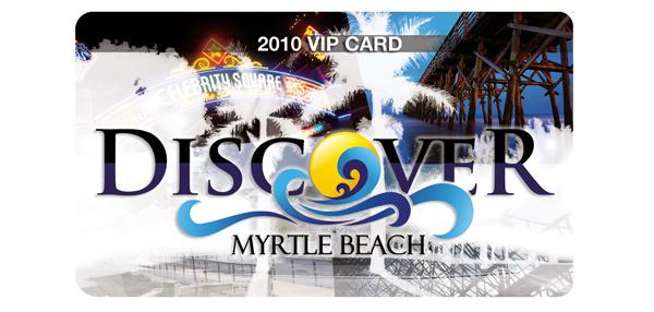 Discover Myrtle Beach VIP Card